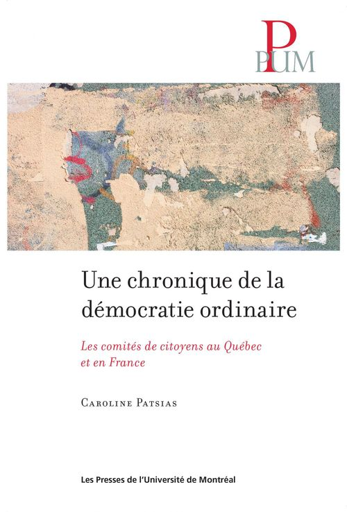 Caroline Patsias Une chronique de la démocratie ordinaire