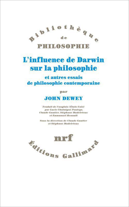 L´influence de Darwin sur la philosophie et autres essais de philosophie contemporaine