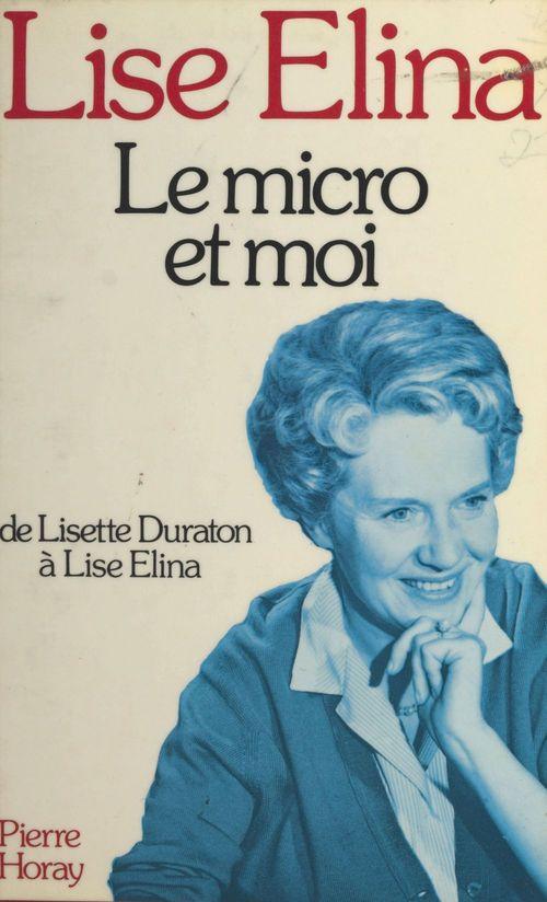 Lise Elina Le micro et moi