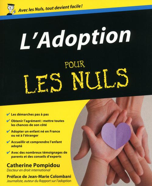 Catherine POMPIDOU Adoption Pour les Nuls (L')
