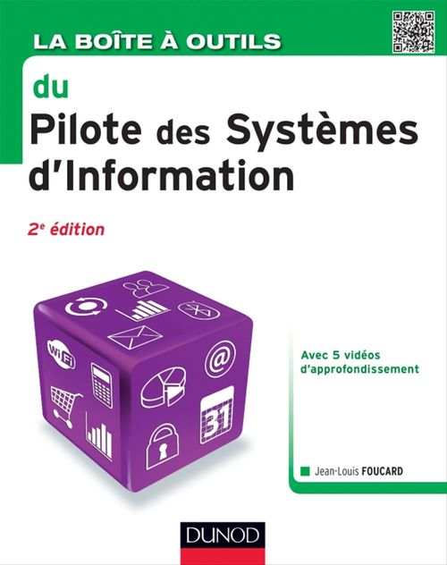 Jean-louis Foucard La Boîte à outils du Pilote des Systèmes d'Information - 2e éd.