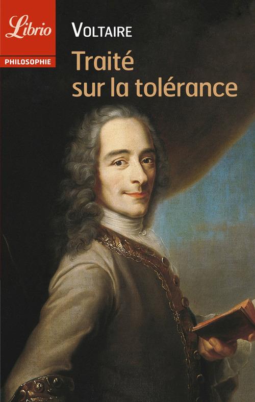 Voltaire Traité sur la tolérance