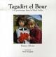Tagadirt el Bour, un printemps dans le Haut Atlas