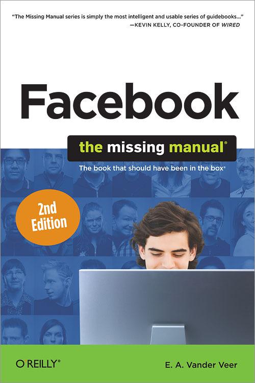 E. A. Vander Veer Facebook: The Missing Manual