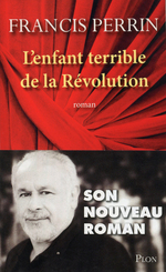 L'enfant terrible de la R�volution