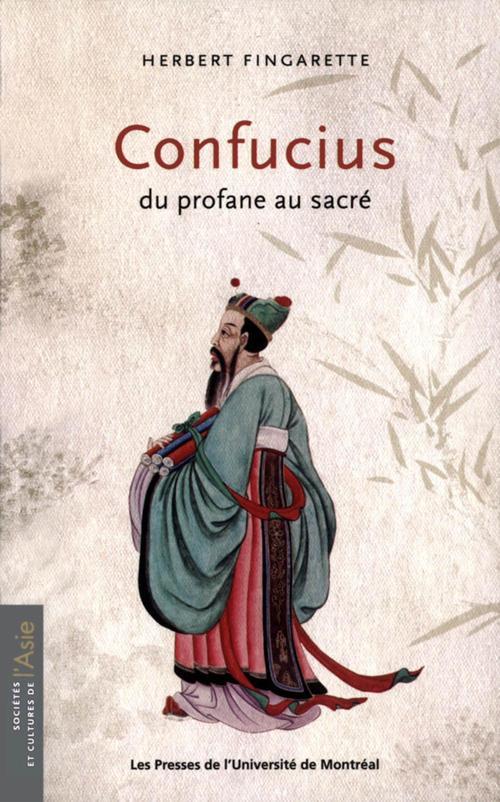 Herbert Fingarette Confucius. Du profane au sacré