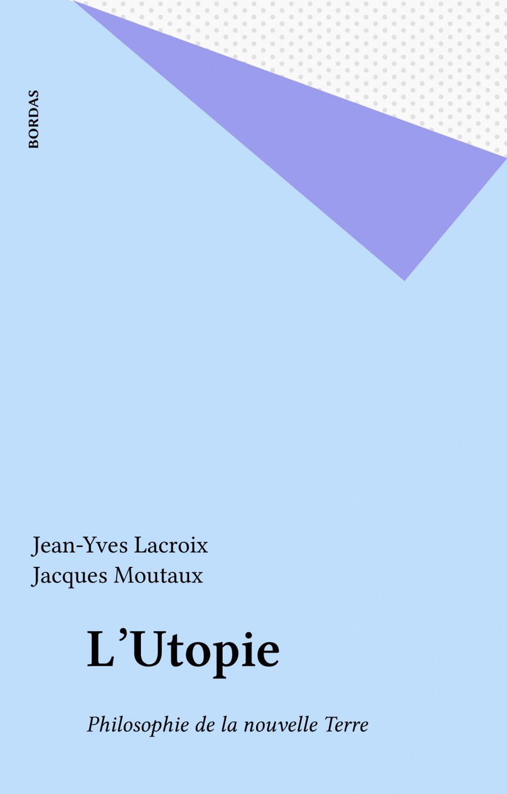Jean-Yves Lacroix L'Utopie