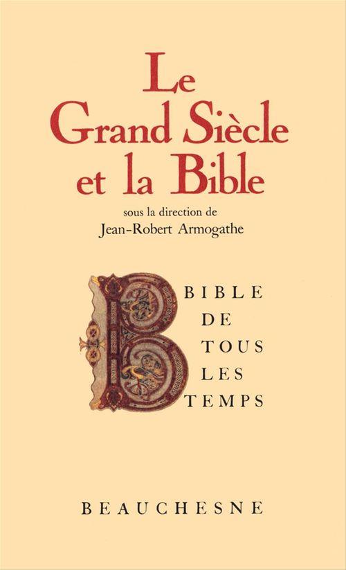 Bible de tous les temps : Le grand siècle et la Bible - 6