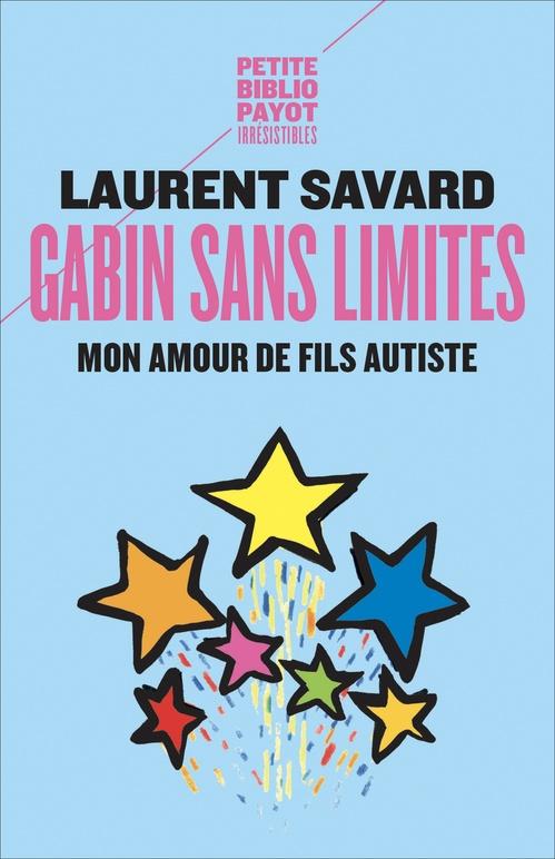 Laurent Savard Gabin sans limites