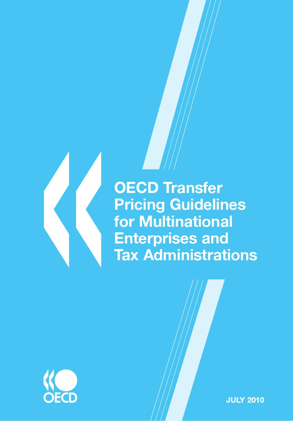 Collective OECD Transfer Pricing Guidelines for Multinational Enterprises and Tax Administrations 2010