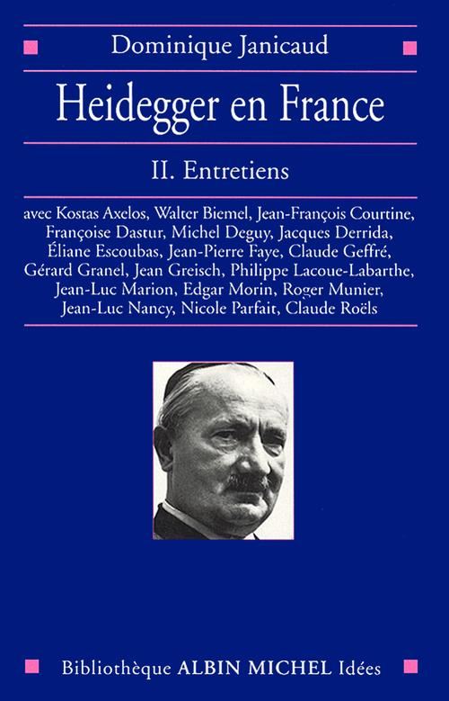 Heidegger en France tome 2