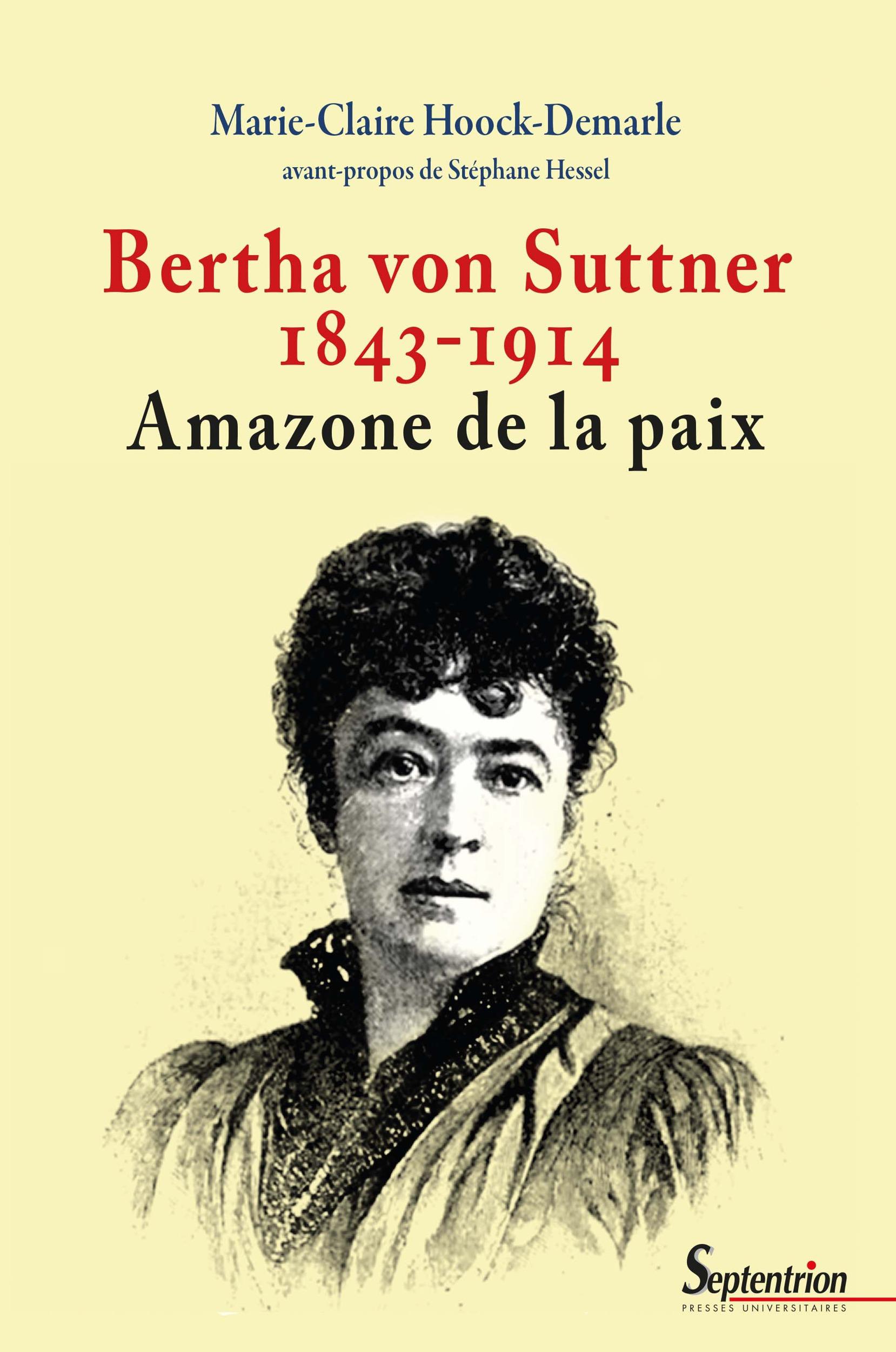 Marie-Claire Hoock-Demarle Bertha von Suttner 1843-1914