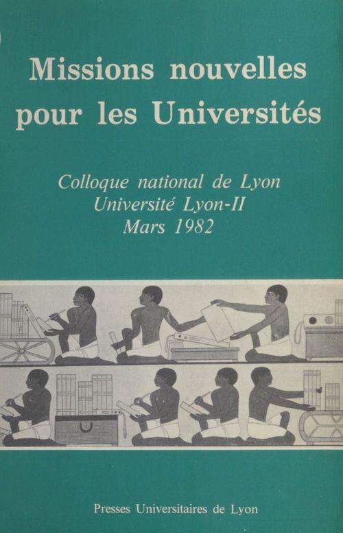 Université Lumière Missions nouvelles pour les universités