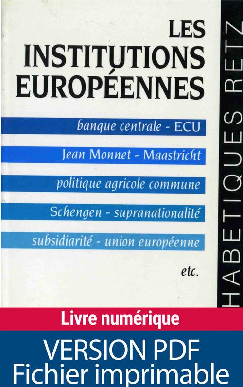 Pascal Fontaine Les institutions européennes