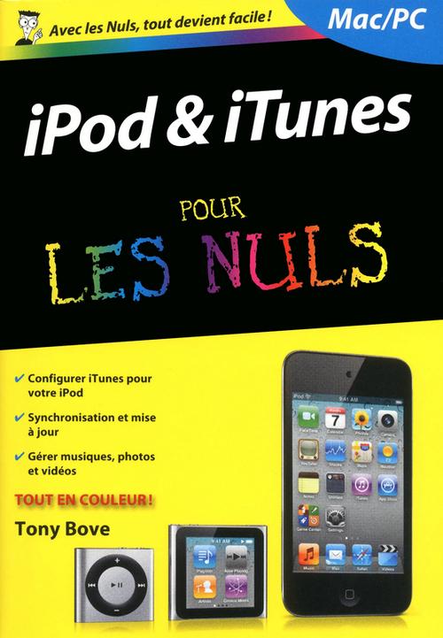 Tony BOVE IPod et iTunes, 3e Poche Pour les Nuls