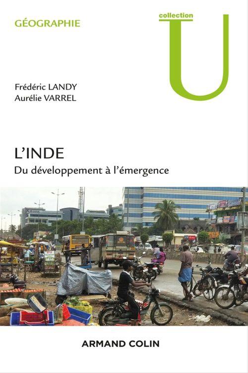 Frédéric Landy L'Inde - Du développement à l'émergence