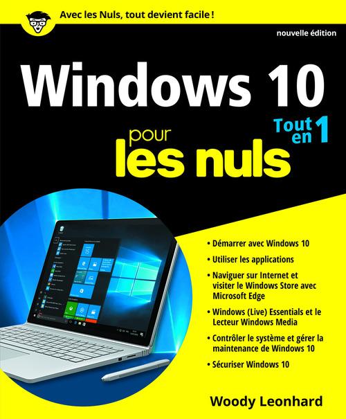 Woody LEONHARD Windows 10 tout en 1 pour les Nuls, nouvelle édition