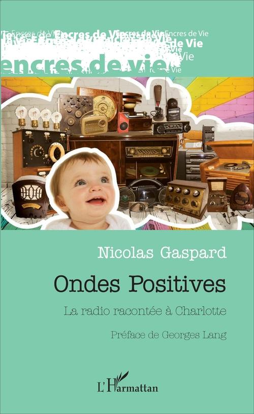 Nicolas Gaspard Ondes positives