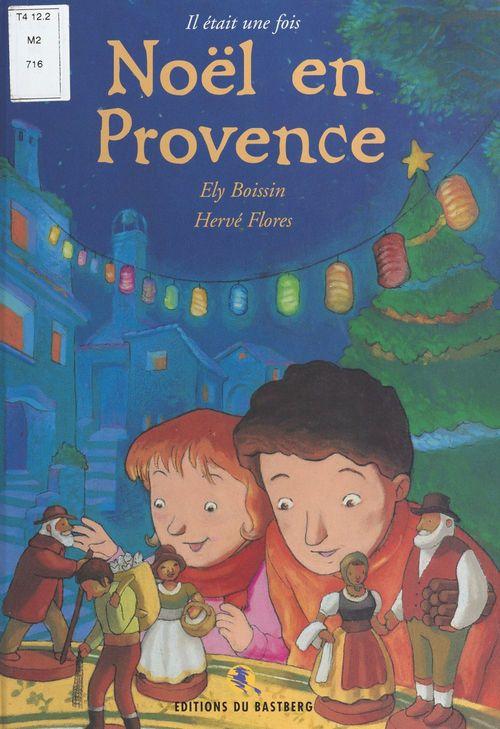 Il était une fois Noël en Provence
