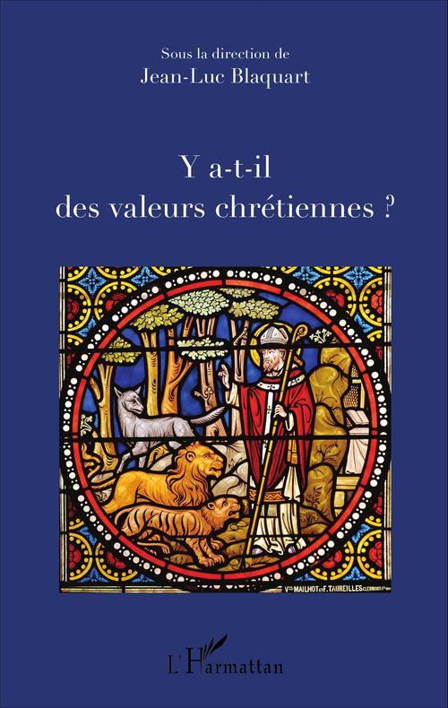 Y a-t-il des valeurs chrétiennes ?