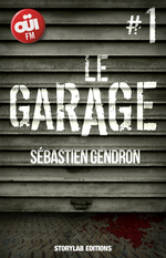 LE GARAGE, épisode 1