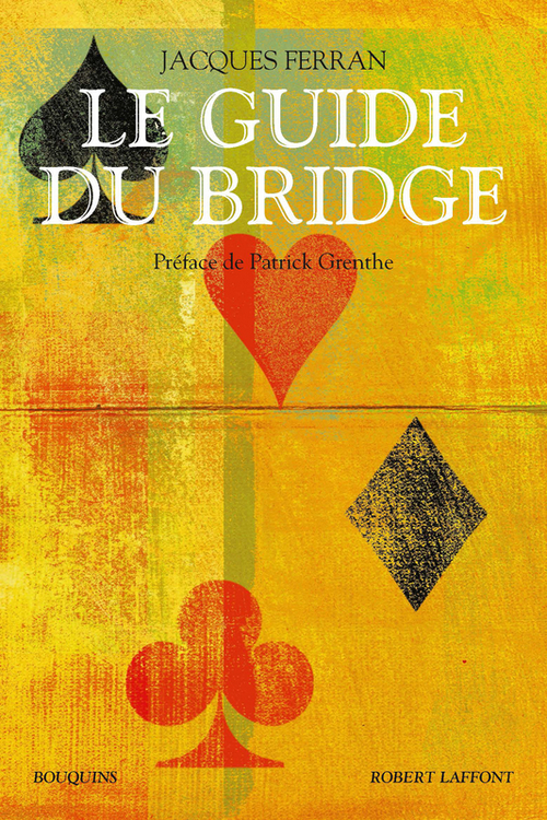 Jacques FERRAN Le Guide du bridge