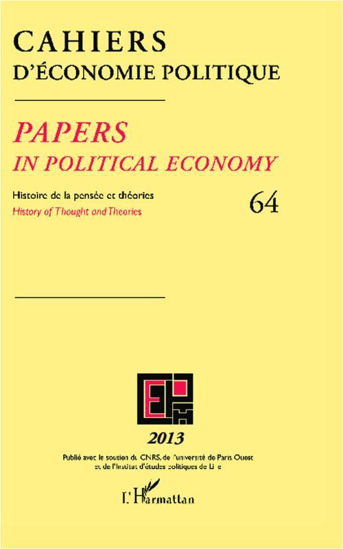 Cahiers D'Economie Politique Papers in political economy ; histoire de la pensée et théories