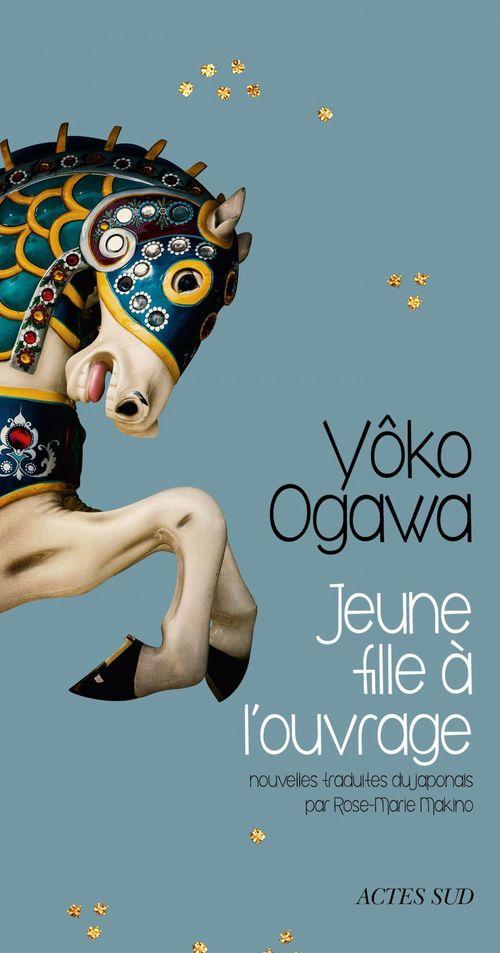 Yôko Ogawa Jeune fille à l'ouvrage