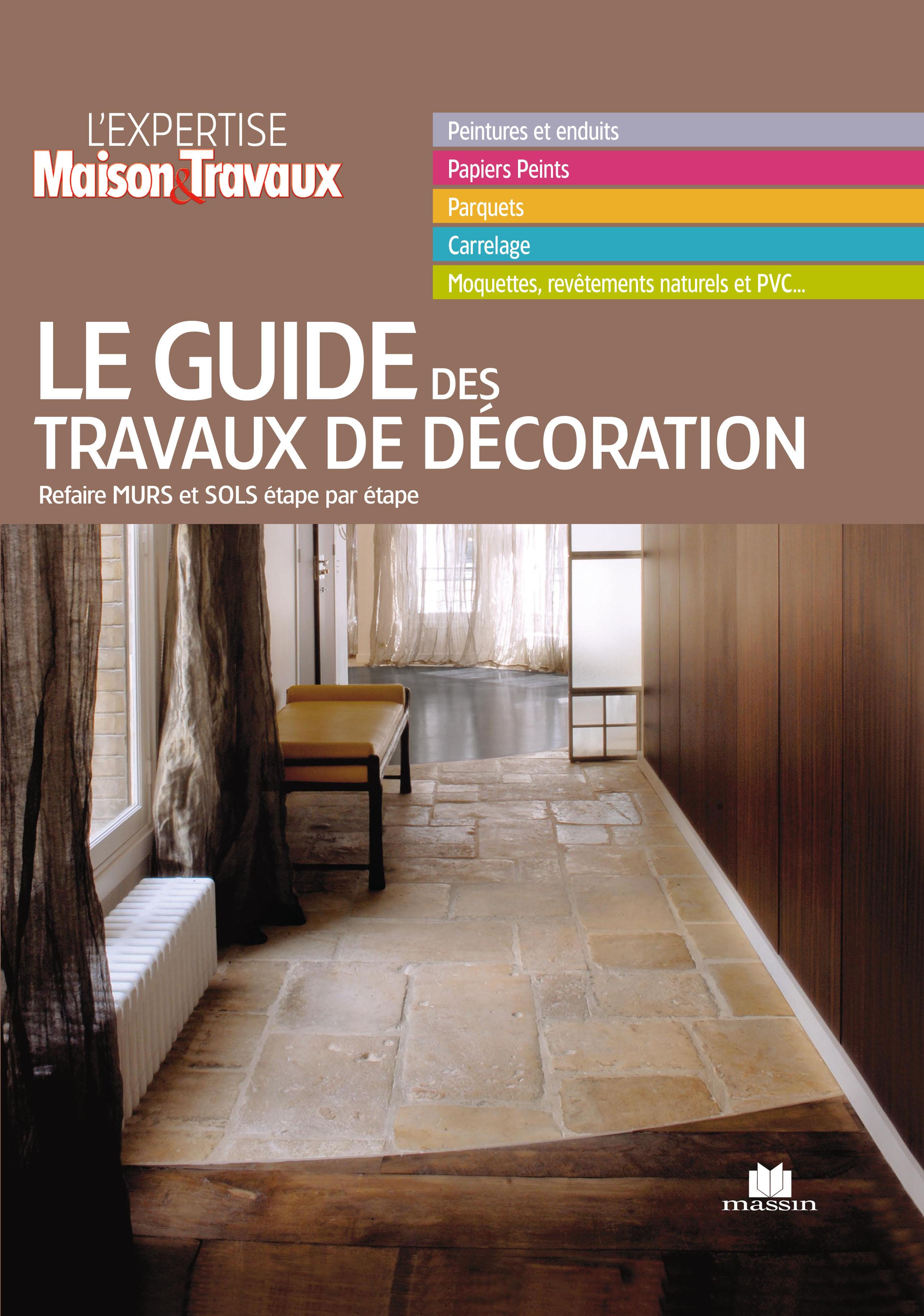 Collectif Le guide de la décoration intérieure