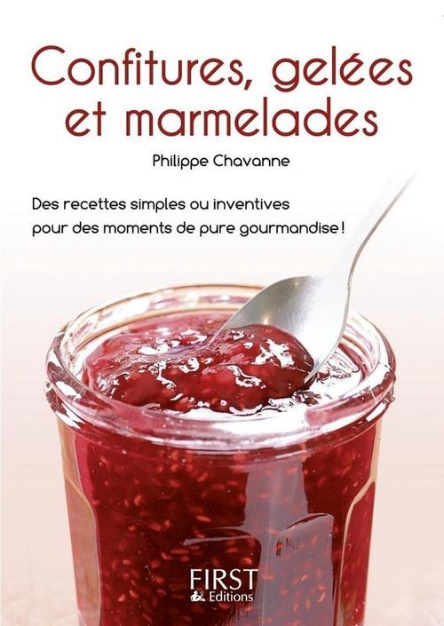 Philippe CHAVANNE Petit livre de - Confitures, gelées et marmelades