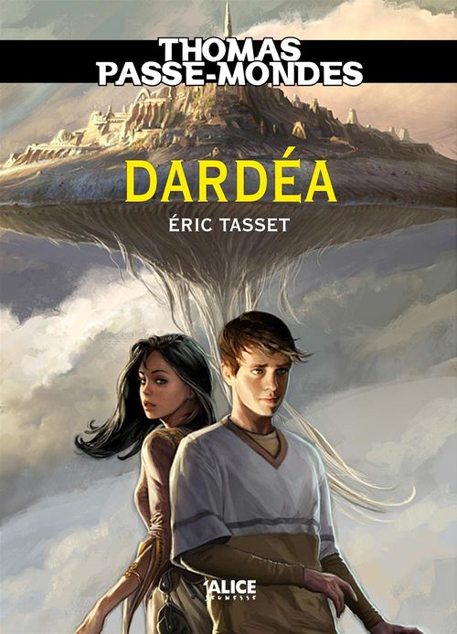 Thomas Passe-Mondes t.1 ; Darda