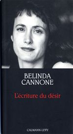 Belinda Cannone L'Ecriture du désir - Prix de l'Essai de l'Académie Française