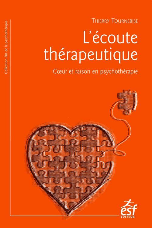 Thierry TOURNEBISE L'Écoute thérapeutique