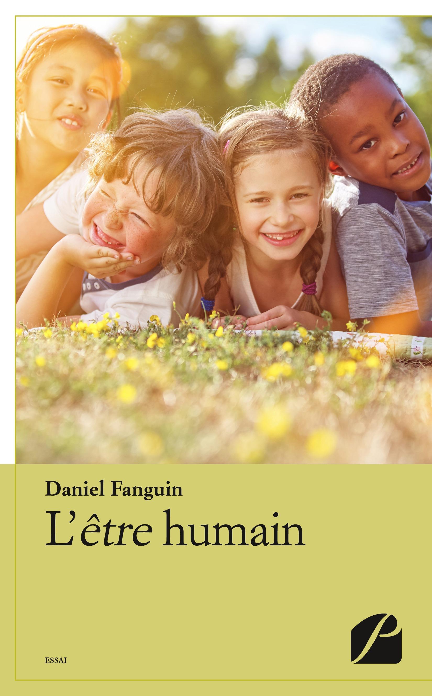 Daniel Fanguin L´être humain
