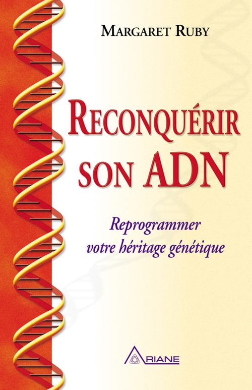 Margaret Ruby Reconquérir son ADN