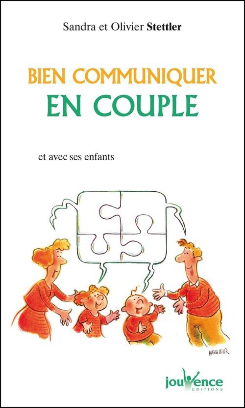Olivier Stettler Bien communiquer en couple