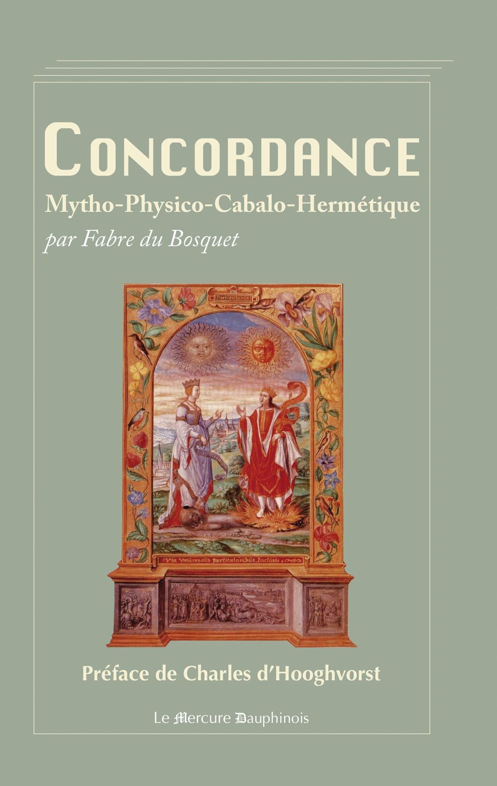 Fabre du Bosquet Concordance Mytho-Physico-Cabalo-Hermétique
