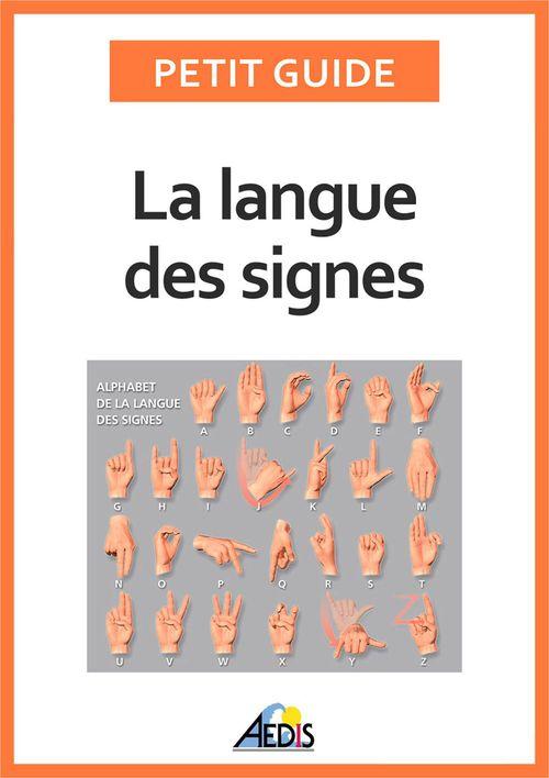 Petit Guide La langue des signes