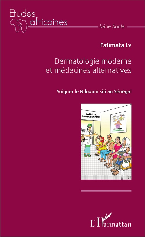 Fatimata Ly Dermatologie moderne et médecine alternatives