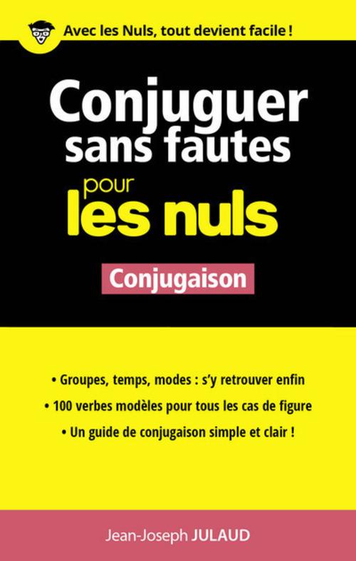 Jean-Joseph JULAUD Conjuguer sans fautes pour les Nuls