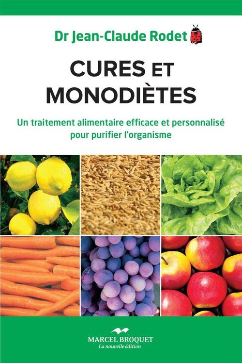 Jean-Claude Rodet Cures et monodiètes
