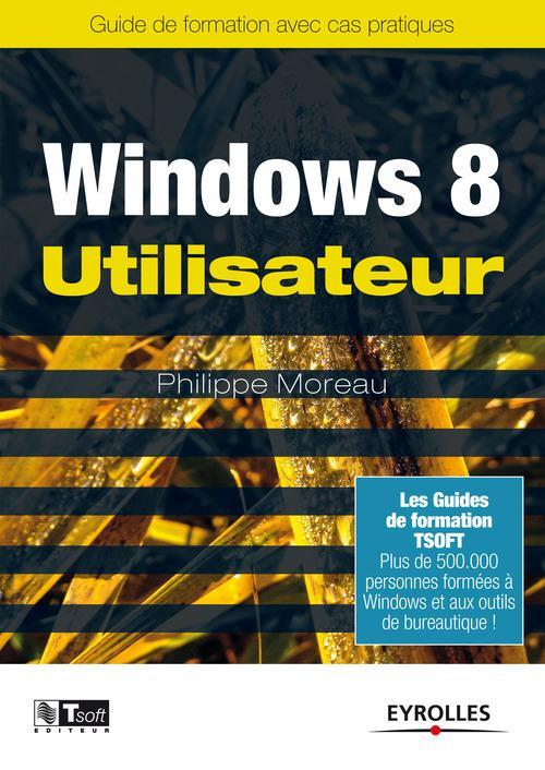 Philippe Moreau Windows 8 - Utilisateur