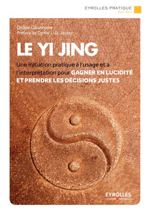 Didier Goutman Le Yi Jing