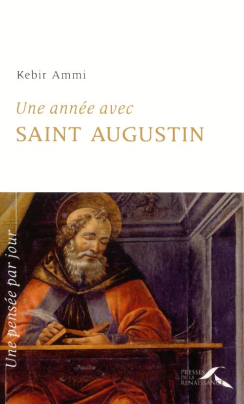 Kebir M. AMMI Une année avec saint Augustin