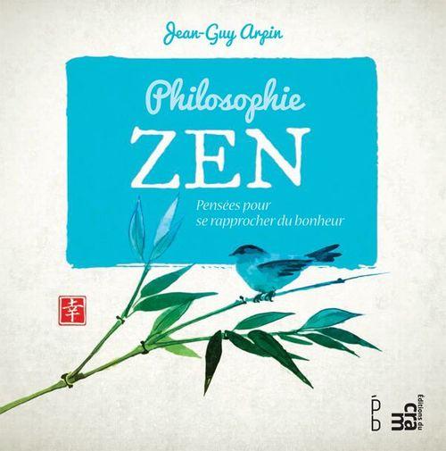 Jean-Guy Arpin Philosophie Zen