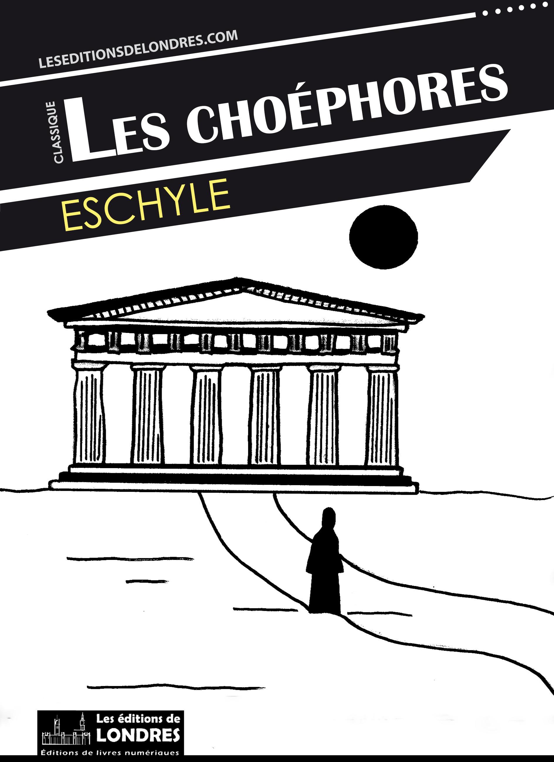 Eschyle Les Choéphores