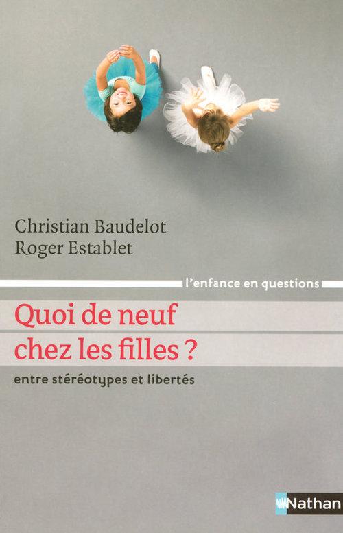 Christian Baudelot Quoi de neuf chez les filles ?