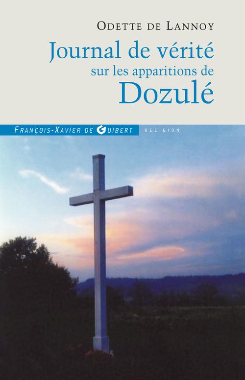 Odette de Lannoy Journal de vérité sur les apparitions de Dozulé