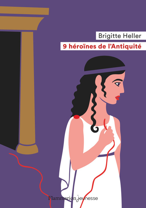 9 héroines de l'antiquité