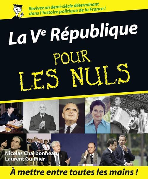 Nicolas CHARBONNEAU La Vème République Pour les Nuls